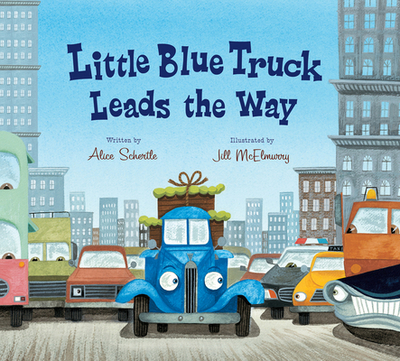 Little Blue Truck Leads the Way (Lap Board Book) - Schertle, Alice, and McElmurry, Jill (Illustrator)