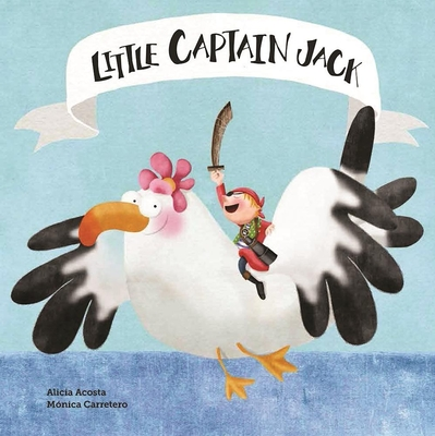 Little Captain Jack - Acosta, Alicia