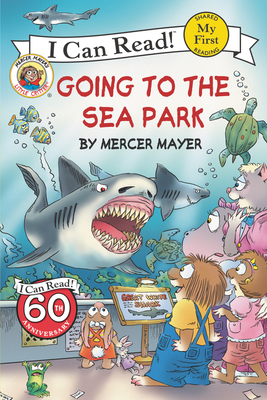 Little Critter: Going to the Sea Park - Mayer, Mercer