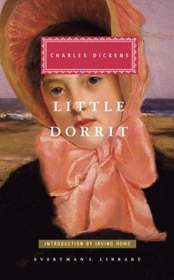 Little Dorrit - Dickens, Charles, and Howe, Irving (Designer)