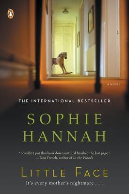 Little Face: A Zailer and Waterhouse Mystery - Hannah, Sophie