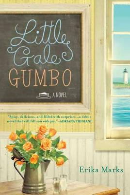 Little Gale Gumbo - Marks, Erika