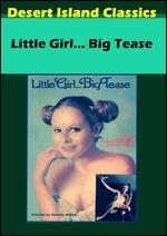 Little Girl... Big Tease