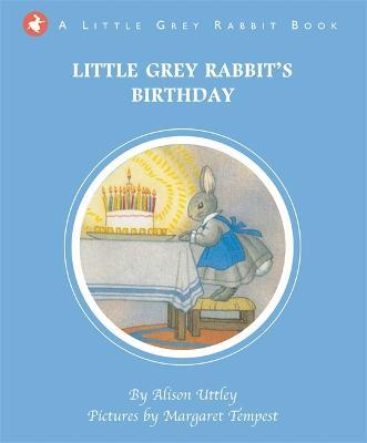 Little Grey Rabbit's Birthday - Uttley, Alison, and Tempest, Margaret