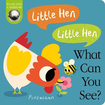 Little Hen! Little Hen! What Can You See? - Hepworth, Amelia