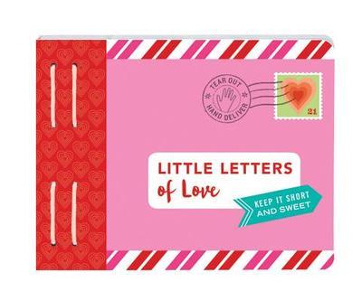 Little Letters of Love: Keep It Short and Sweet - Redmond, Lea