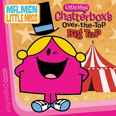 Little Miss Chatterbox's Over-The-Top Big Top - Price Stern Sloan Publishing (Creator)