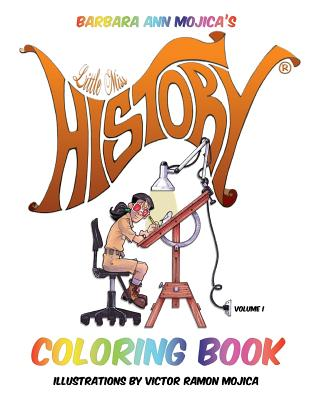 Little Miss History Coloring Book - Mojica, Barbara Ann