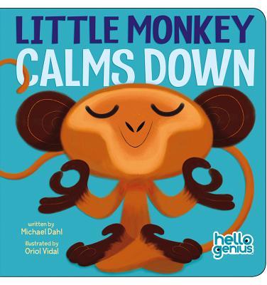Little Monkey Calms Down - Dahl, Michael