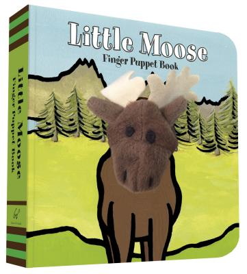 Little Moose: Finger Puppet Book - Chronicle Books, and Imagebooks