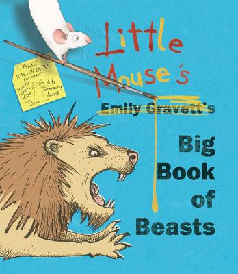 Little Mouse's Big Book of Beasts - Gravett, Emily