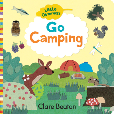 Little Observers: Go Camping - Beaton, Clare
