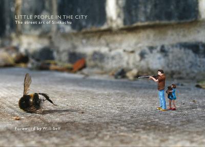 Little People in the City: The Street Art of Slinkachu - Slinkachu