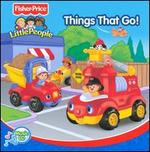Little People: Things That Go!