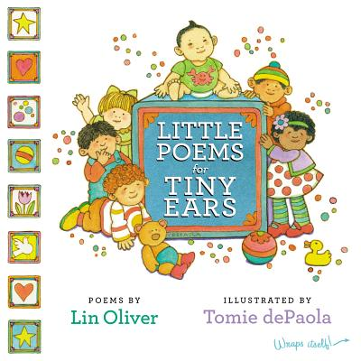 Little Poems for Tiny Ears - Oliver, Lin