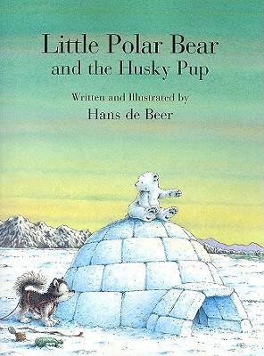 Little Polar Bear and the Husky Pup - De Beer, Hans