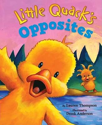 Little Quack's Opposites - Thompson, Lauren