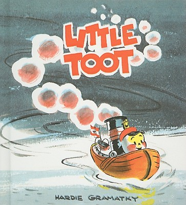 Little Toot: Pictures and Story - Gramatky, Hardie