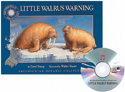 Little Walrus Warning - Young, Carol