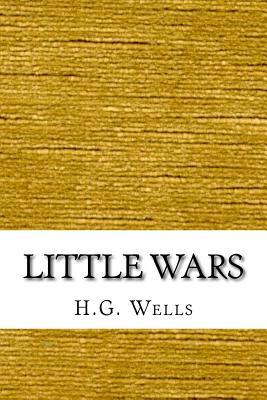Little Wars - Wells, H G