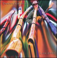 Live 2009 - Dominic Gaudious
