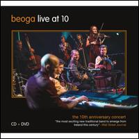 Live at 10: 10th Anniversary Concert - Beoga