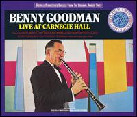 Live at Carnegie Hall (1938) - Benny Goodman