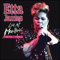 Live at Montreux 1975-1993 - Etta James