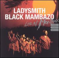 Live at Montreux 1987, 1989, 2000 - Ladysmith Black Mambazo