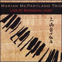 Live at Shanghai Jazz - Marian McPartland