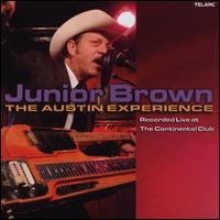 Live at the Continental Club: The Austin Experience - Junior Brown
