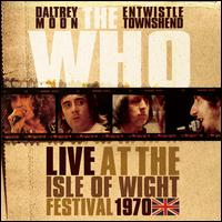 Live at the Isle of Wight Festival [1970] - The Who