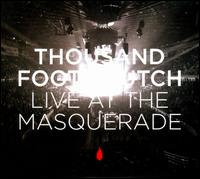 Live At the Masquerade - Thousand Foot Krutch