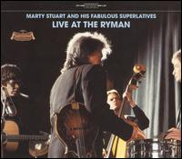 Live at the Ryman - Marty Stuart And His Fabulous Superlatives