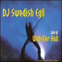 Live at Webster Hall - Swedish Egil