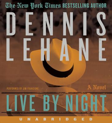 Live by Night - Lehane, Dennis, and Frangione, Jim (Read by)