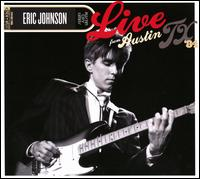 Live From Austin, TX '84 - Eric Johnson