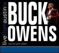 Live from Austin TX - Buck Owens