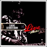 "Live from Austin, TX - Clarence ""Gatemouth"" Brown"