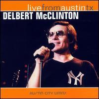 Live from Austin TX - Delbert McClinton
