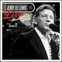 Live from Austin, TX - Jerry Lee Lewis