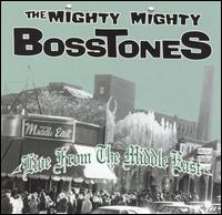 Live From the Middle East - The Mighty Mighty Bosstones