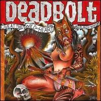 Live in Berlin at Wild at Heart: 21st November, 2009 - Deadbolt