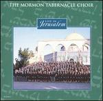 Live in Jerusalem - Clay Christiansen (organ); John Longhurst (organ); Mormon Tabernacle Choir; Richard Elliot (organ); Richard Elliott (organ);...