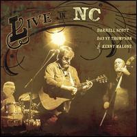 Live in NC - Darrell Scott/Danny Thompson/Kenny Malone