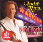 Live in New York - Andre Rieu