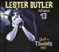 Live in Tamines, 1997 - Lester Butler & 13