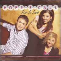 Live To Love - Hope's Call