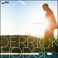Live Today - Derrick Hodge