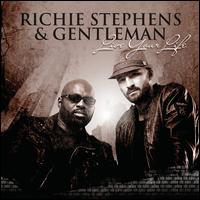 Live Your Life - Richie Stephens/Gentleman